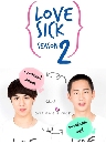 ละครไทย Love Sick The Series Season 2.2 3 DVD